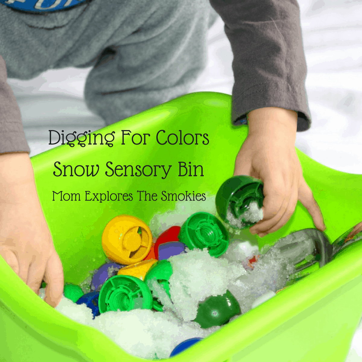 Digging for Colors: Snow Sensory Bin, Mom Explores The Smokies