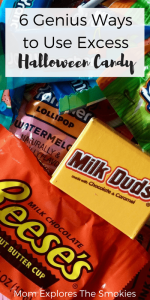 6 Genius Ways to Use Excess Halloween Candy, Mom Explores The Smokies
