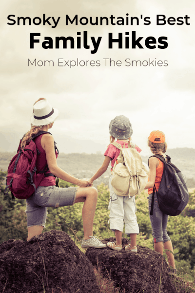 20 Best Smoky Mountain Hikes for Families