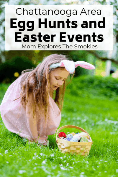 Chattanooga Easter Egg Hunts and Events