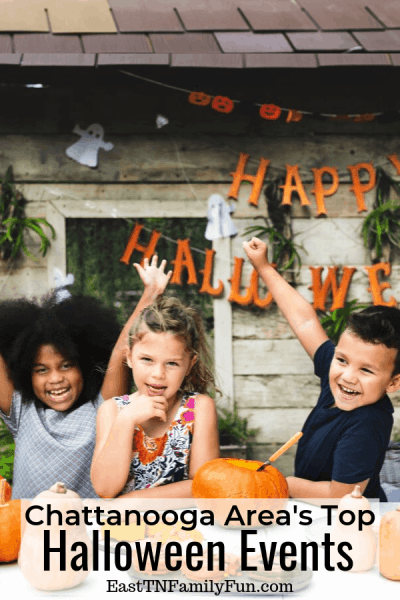 Top 30 + Halloween Events in Chattanooga TN and the Surrounding Counties (2019)