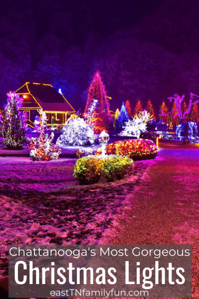 25  Best Spots for Christmas Lights in Chattanooga and the Surrounding Counties