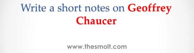 Short note on Geoffrey Chaucer