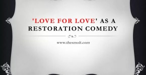 love for love as a restoration comedy