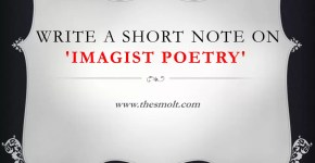 Write a short note on Imagist Poetry