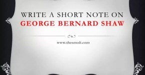 Write a short note on George Bernard Shaw