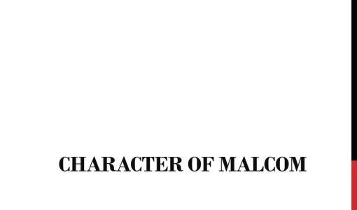 Sketch the character of Malcolm