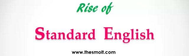 Rise of standard English