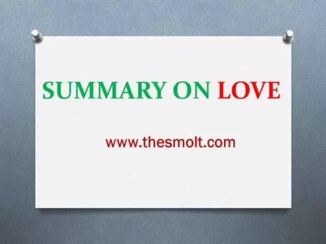 Summary on Love