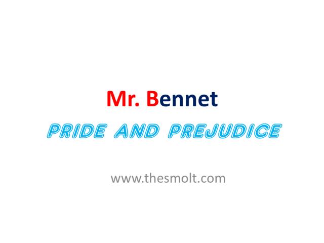 Mr bennet pride and prejudice