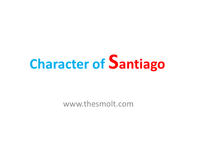 Sketch the character of Santiago