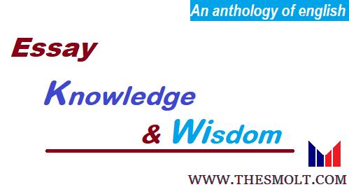 Essay on Knowledge and Wisdom