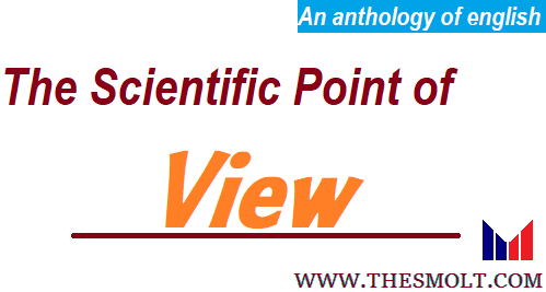 The Scientific Point of View