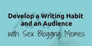 teal sign that discusses sex blogging memes
