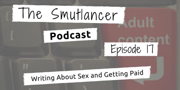 episode 17 Smutlancer podcast discussing vanilla writing