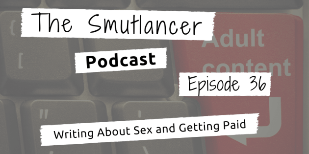episode 36 of the Smutlancer podcast discusses giving and receiving feedback, criticism, and unsolicited ideas