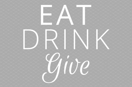 Eat Drink Give Fundraiser