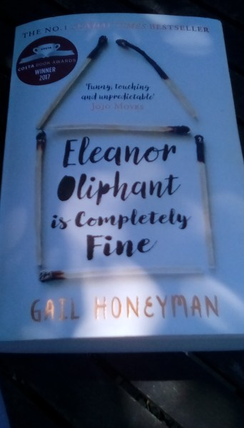 Eleanor Oliphant is Completely Fine By Gail Honeyman A Review     The Snug