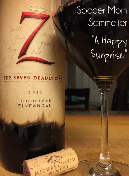 Soccer Mom Sommelier: The Seven Deadly Zins 2012 Lodi Old Vine Zinfandel