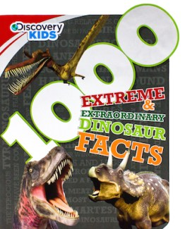 1000 Extreme & Extraordinary Dinosaur Facts Parragon Books