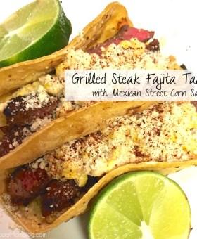 Steak Fajita Tacos with Mexican Street Corn Salsa