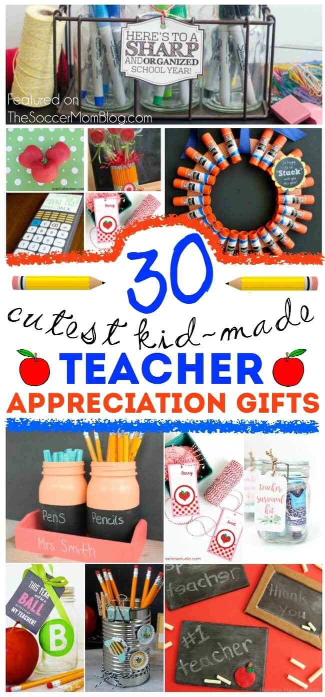 30 useful kid made teacher appreciation gifts the soccer mom blog
