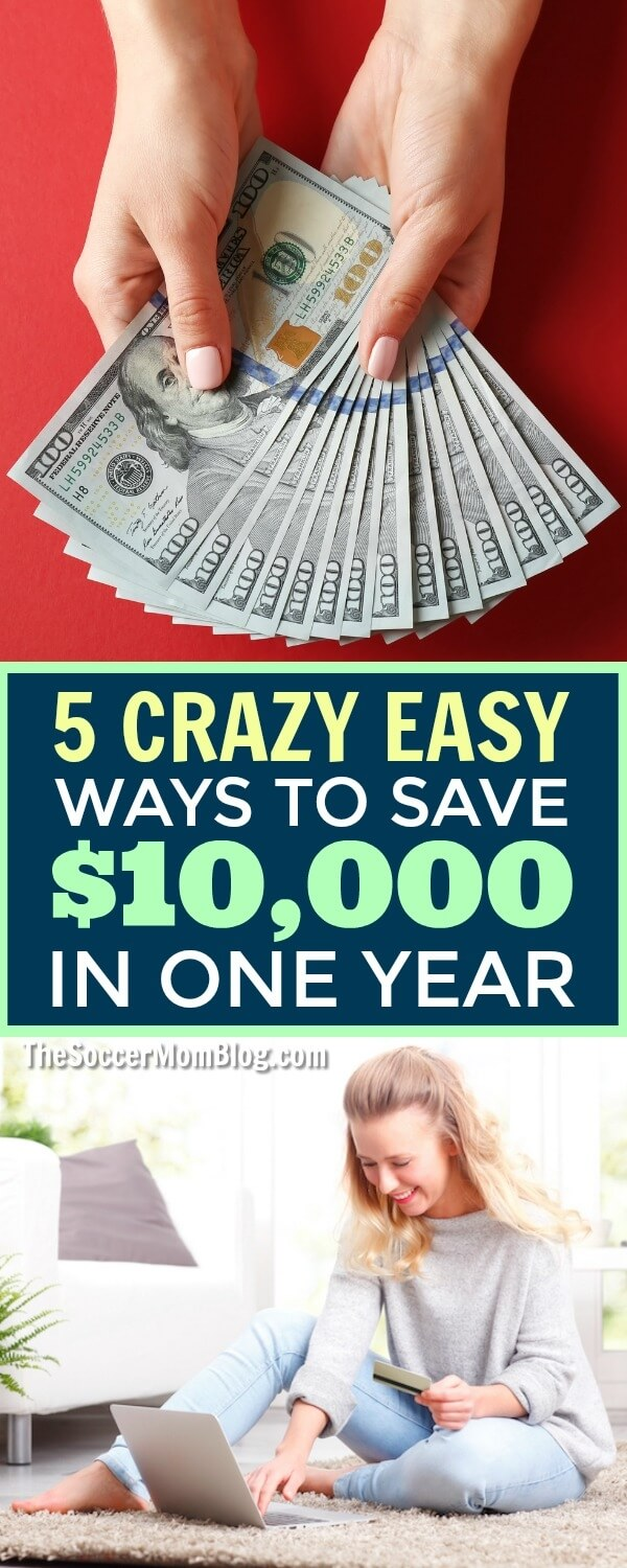 You CAN save big money...fast! 5 surprisingly simple ways to save $10,000 in one year. Plus free budget plans from top family finance bloggers!