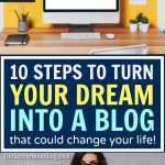 How to Start a Blog from the Ground Up in 10 Steps