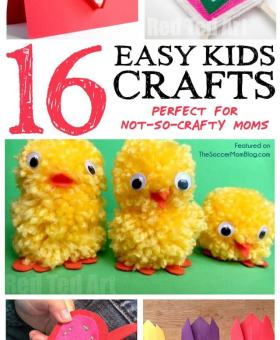 16 Easy Crafts for Kids