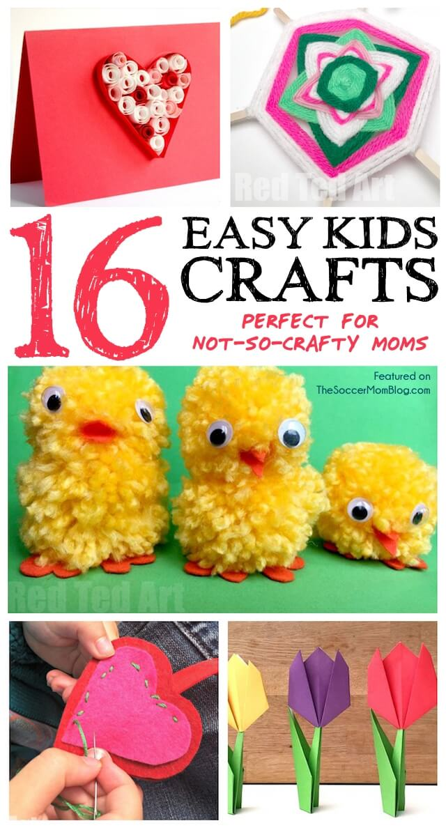 16 Easy Crafts For Kids The Soccer Mom Blog