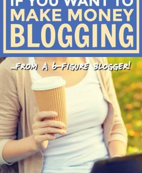 How to Make Money Blogging (6 Key Steps You CAN'T Skip!)