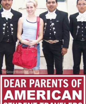 Dear Parents of American Student Travelers