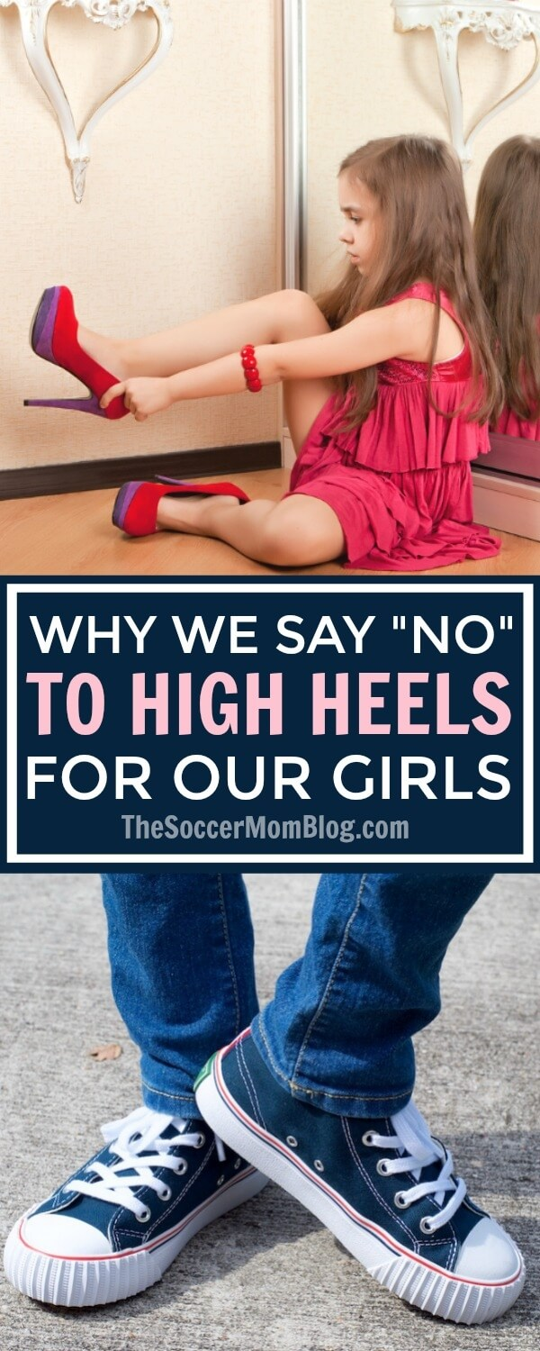 """If you've been shoe shopping recently, you've likely noticed a striking trend in girls' footwear: high heels for kids. Why we say """"no"""" and you should too..."""
