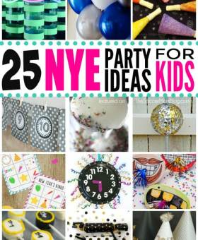 25 Ways to Rock New Year's Eve with Kids