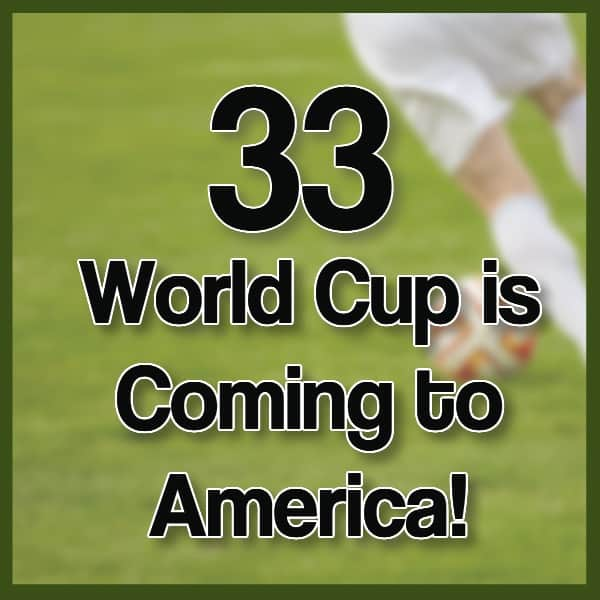 #33 – Soccer is Coming to America – Bid For the 2026 World Cup