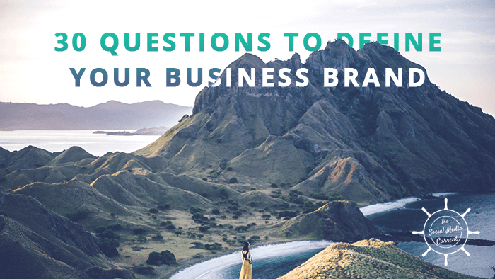 30 Questions to Help You Define Your Business Brand