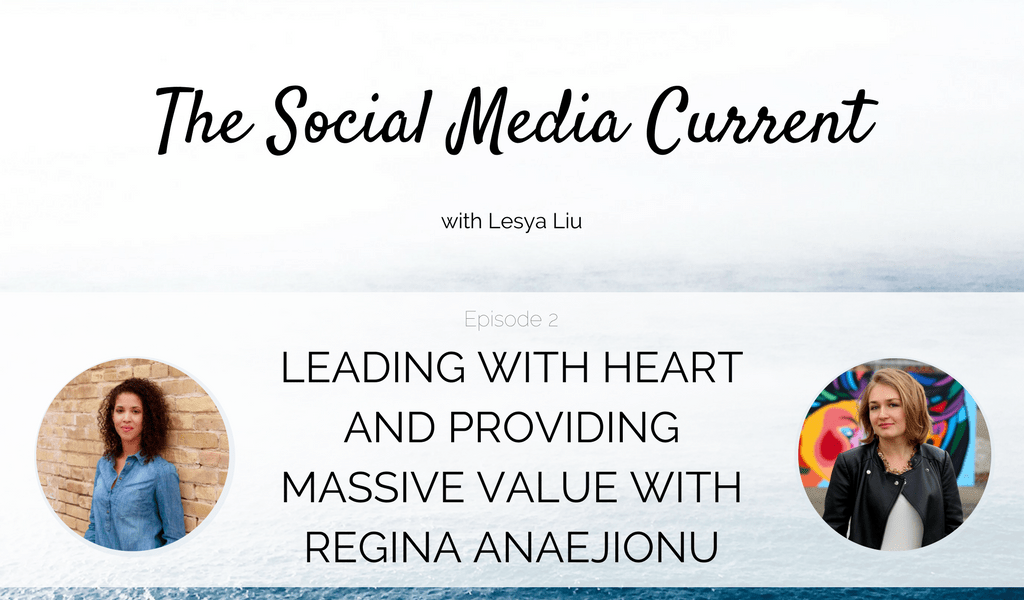 TSMC 002: Leading With Heart And Providing Massive Value with Regina Anaejionu