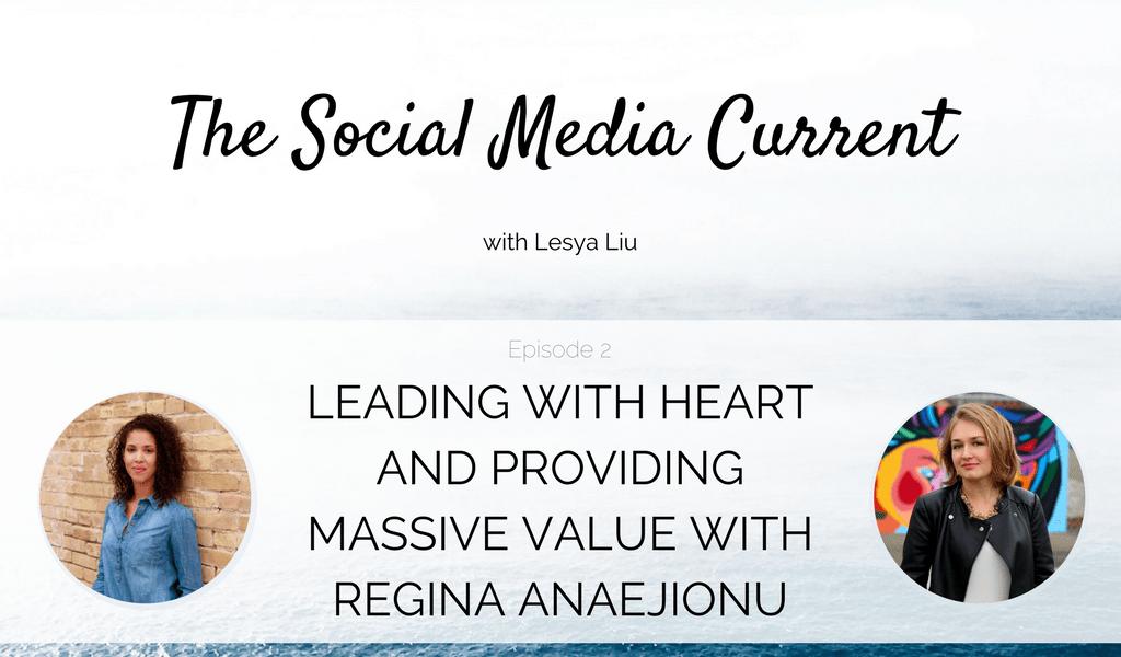 TSMC 002: Leading With Heart And Providing Massive Value with Regina Anaejionu