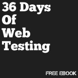 36 Days of Web Testing by Robert Lambert