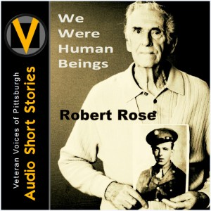 We Were Human Beings | Robert Rose