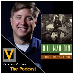 Episode 22 | Todd DePastino | Bill Mauldin: A Life Up Front
