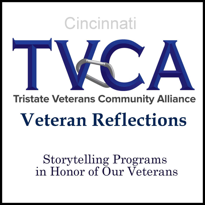 Tristate Veterans Community Alliance: Veteran Reflections