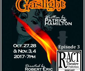 R-ACT Theatre Podcast (Ep 3) – Gaslight (Angel Street)