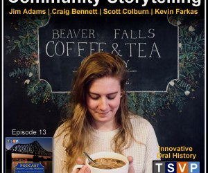 BCH Podcast (Ep13): Community Storytelling @ Beaver Falls Coffee & Tea Company