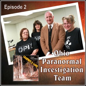 Episode 02: Ohio Paranormal Investigation Team