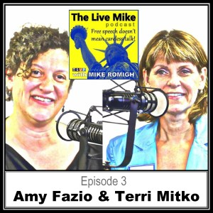 The Live Mike Podcast (Ep03): Amy Fazio & Terri Mitko