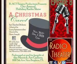 TSVP Radio Theater Podcast (Ep08) – R-ACT 2018 Holiday Radio Show