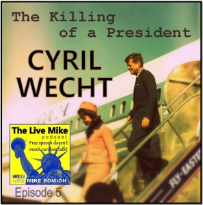 The Live Mike Podcast (Ep05): Cyril Wecht