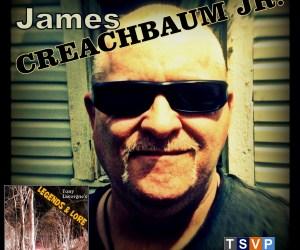 Tony Lavorgne's Legends & Lore Podcast (Ep22): James Creachbaum Jr.