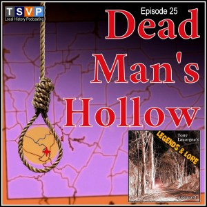 Epsiode 25: Dead Man's Hollow